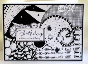 Another Zentangle Birthday Card They Are Great For Guys Cards And You Can Make Them As Intricate Fussy Like I Stamped The Greeting First Then